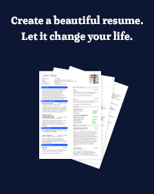 Create a beautiful resume. Let it change your life.